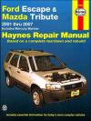 Ford Escape Mazda Tribute 2001 2007 Haynes Service Repair Manual