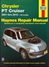Chrysler PT Cruiser 2001-2010 Haynes Service Repair Manual