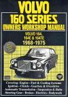 Volvo 160 Series 1968 1975 Service Repair Manual   Brooklands Books Ltd UK