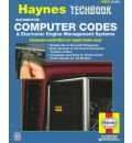 Automotive Computer Codes and Electronic Engine Management Systems Manual