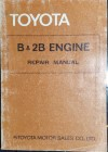 Toyota B 2B  engine workshop repair manual USED