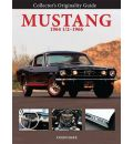 Collector's Originality Guide Mustang 1964 1/2 - 1966