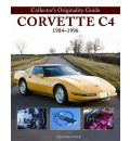 Collectors Originality Guide Corvette C4 1984-1996