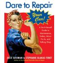 Dare to Repair Your Car