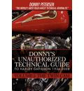 Donny's Unauthorized Technical Guide to Harley Davidson 1936-2008
