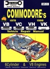 Holden Commodore VB VC VH repair manual 1978 - 1986 - Ellery - NEW