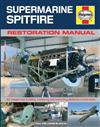Supermarine Spitfire Haynes Restoration Manual
