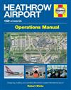 Heathrow Airport 1929 Onwards Haynes Operations Manual