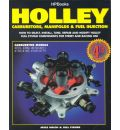 Holley Carbs/Manifolds and Fuel Injection