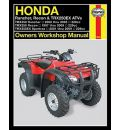 Honda Rancher, Recon and TRX250EX ATVs Owners Workshop Manual