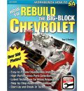 How to Rebuild the Big-Block Chevrolet