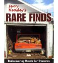 Jerry Heasley's Rare Finds