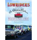 Lowriders in Chicano Culture