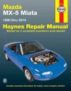 Mazda MX 5 Miata 1990-2014 Haynes Service Repair Manual
