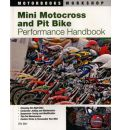 Mini Motocross and Pit Bike Performance Handbook