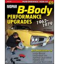 Mopar B-Body Performance Upgrades 1962-1979