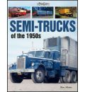 Semi-Trucks of the 1950s