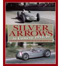 Silver Arrows in Camera, 1934-39