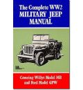 The Complete WW2 Military Jeep Manual
