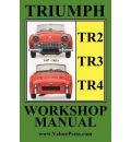 Triumph Tr2, Tr3 & Tr4 1953-1965 Owners Workshop Manual