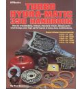 Turbo HydraMatic 350 Handbook