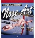 Vintage Aircraft Nose Art