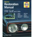 VW Golf and Jetta Restoration Manual