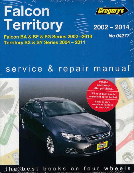 Falcon Fairlane Territory 2002-2009 Gregorys Service Repair Manual