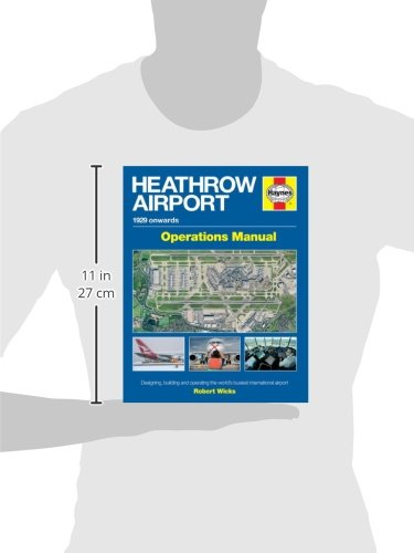 Heathrow Airport 1929 Onwards Haynes Operations Manual