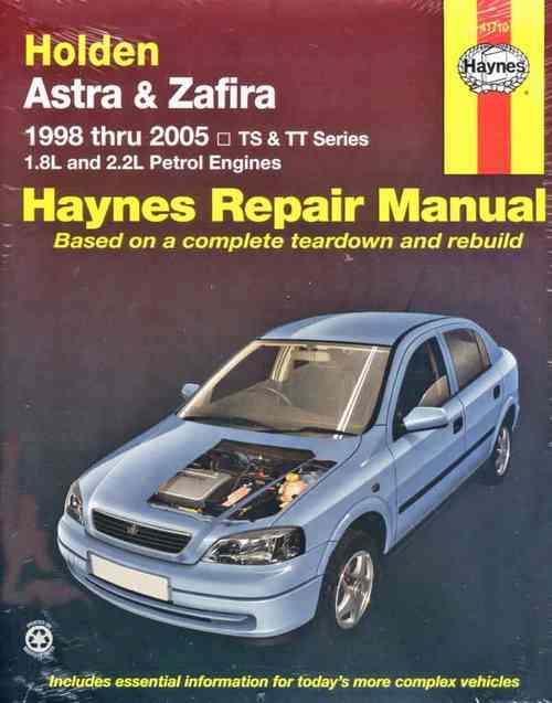 Holden astra zafira ts tt 1998 2005 gregorys service repair manual holden astra zafira ts tt 1998 2005 gregorys service repair manual sagin workshop car manualsrepair booksinformationaustraliaintegracar cheapraybanclubmaster Gallery