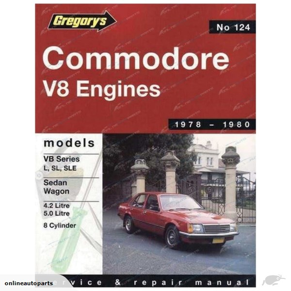 Holden Commodore Vb 8 Cyl 1978 1980 Gregorys Service